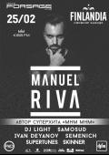 «Manuel Riva» в клубе «Forsage»