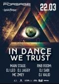 Вечеринка «In dance we trust» в клубе «Forsage»