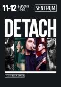 Концерт группы «Detach» в клубе «Stereo Plaza»