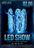 Вечеринка «Led Show» в клубе «Bionica»