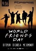 VIp hall: World F.R.i.E.N.D.S. day в «Forsage»