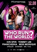 «Who Run The World?» в «Forsage»