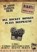 DVJ Rocket Monkey @ Дакота pizza-bar