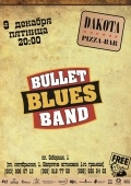 Bullet Blues Band в @ Дакота pizza-bar