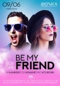 Be my friend! в «Bionica»