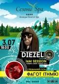 «Diezel Jam Session» в «Сезоны SPA»