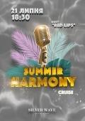 Summer Harmony Cruise