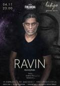 Dj Ravin в «Indigo Ambitious Project»